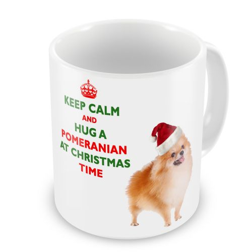 Christmas Keep Calm And Hug A Pomeranian Novelty Gift Mug